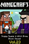 Soggy Swamp & Witch Brew | Block Squad: Minecraft funny story comics