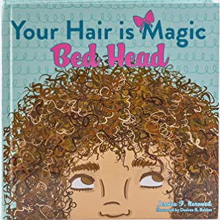 Your Hair is Magic (Bed Head)