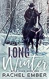 Long Winter by Rachel Ember