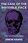 The Case of the Invisible Face: A Robin Hood & Associates Mystery