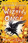 Never and Forever (The Wizards of Once #4)