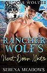 Rancher Wolf's Next Door Mate: (Rancher Wolves)