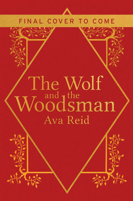 Picture of the cover for The Wolf and the Woodsman by Ava Reid