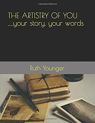 """""""THE ARTISTRY OF YOU"""": YOUR STORY, YOUR WORDS"""
