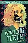 What Big Teeth Sneak Peek