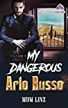 MY DANGEROUS ARLO RUSSO