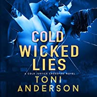 Cold Wicked Lies (Cold Justice: Crossfire, #3)