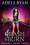 Crash & Burn (Burnout #3)