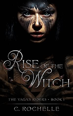Rise of the Witch (The Yaga's Riders, #1)