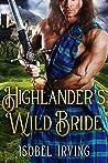 Highlander's Wild Bride: A Steamy Scottish Medieval Historical Romance