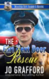 The Girl Next Door Rescue: A K9 Handler Romance (Disaster City Search and Rescue Book 16)