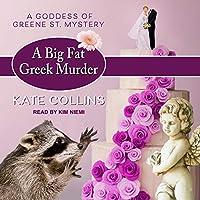 A Big Fat Greek Murder (A Goddess of Greene St. Mystery, #2)