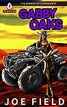 Gabby Oaks: The Sheriff of Sierra West (Arrowhead Legends Book 2)