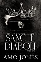 Sancte Diaboli: Part One (The Elite Kings Club, #6)