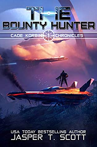 The Bounty Hunter (Cade Korbin Chronicles, #1)