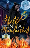 Hell In A Handbasket (Life is Hell #3)