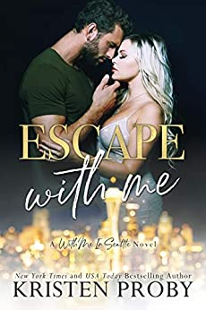 Escape With Me (The O'Callaghans, #3; With Me In Seattle, #16)