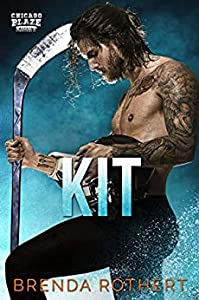 Kit (Chicago Blaze, #8)
