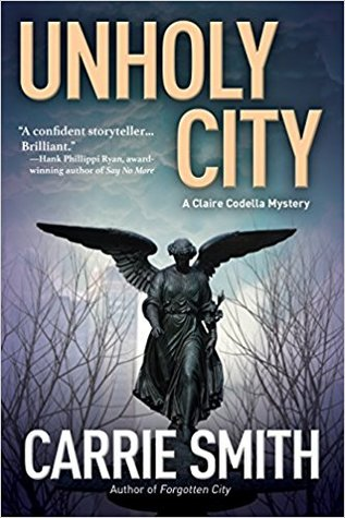 Unholy City (Claire Codella #3)