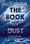 Book cover for La Belle Sauvage (The Book of Dust, #1)