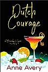 Dutch Courage: A Brandy Wyne Mystery