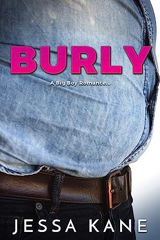Burly by Jessa Kane