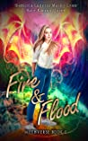 Fire & Flood (Mythverse #1)