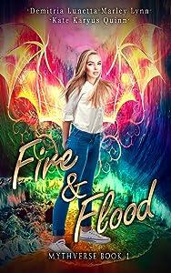 Fire & Flood (Mythverse #1)