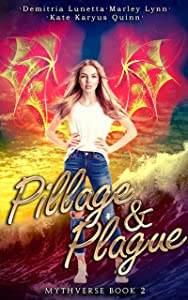 Pillage & Plague (Mythverse #2)