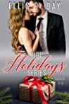 Hot Holidays (Books 1-3): A steamy, contemporary, romantic comedy