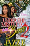 Under The Mistletoe With A Boss 2