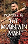 Property Of The Mountain Man (Montana Mountain Men, #1)