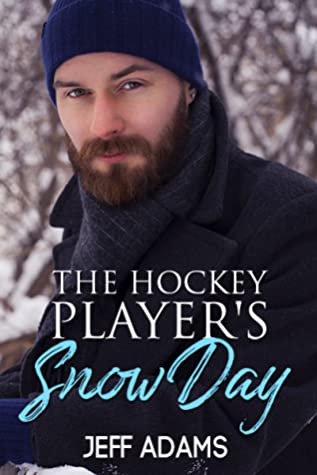 The Hockey Player's Snow Day (Hockey Hearts #1.5)