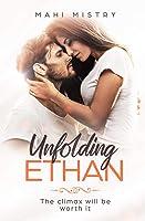 Unfolding Ethan