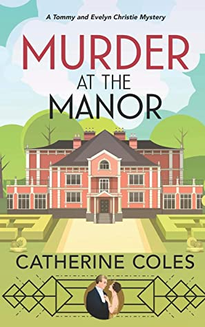 Murder at the Manor: A 1920s cozy mystery