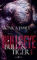 Bullseye - Bull & Tiger (Dark Revenge Dilogie #1)