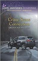 Crime Scene Connection (Love Inspired Suspense)