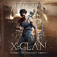 The Experiment (X-Clan #1.5)