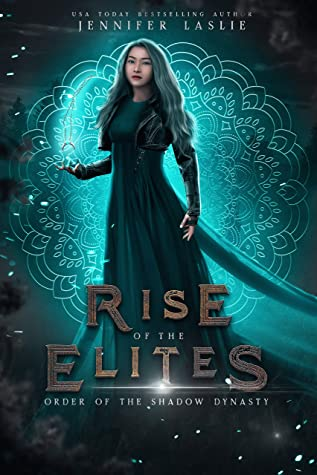 Order of the Shadow Dynasty (The Rise of the Elites Collection)