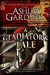 A Gladiator's Tale (Leonidas the Gladiator Mysteries #2)