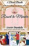 Resort to Murder Bundle: Books 1-3 (Resort to Murder Mystery)