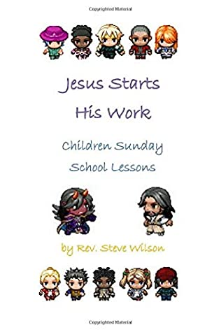Jesus Starts His Work: Children Sunday School Lessons
