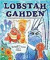 Lobstah Gahden