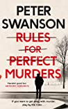 RULES FOR PERFECT MURDERS* (202 POCHE)