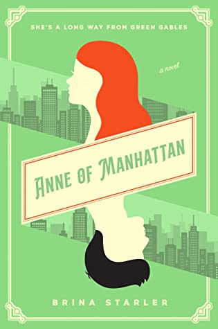Anne of Manhattan by Brina Starler