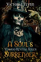 A Soul's Surrender (Voodoo Revival)