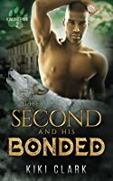 The Second and His Bonded (Kincaid Pack #2)
