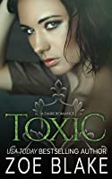 Toxic: A Dark Romance