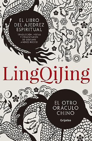 Ling Qi Jing, el Libro del ajedrez espiritual: El otro oráculo chino