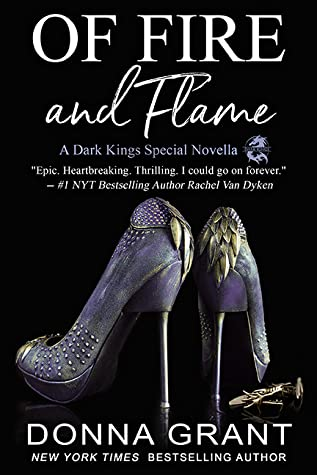 Of Fire and Flame  (Dark Kings #18.7)